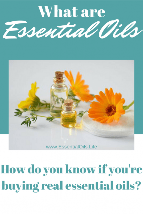 What are essential oils? How do you know if the oils you buy are real?