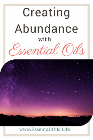 How to use essential oils to welcome more abundance in your life