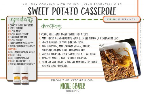The holidays aren't quite the holidays without sweet potato casserole. This recipe featuring lemon and cinnamon vitality essential oils is delicious!