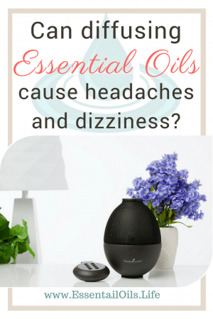 Can diffusing essential oils cause headaches or dizziness?
