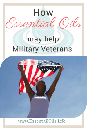 Military veterans could greatly benefit from using essential oils in many ways to enhance their health and wellness... mentally, physically, and spiritually