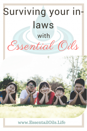 Need help surviving your in-laws? When its time for family to come in town, use these lifestyle hacks to help you stay calm and keep your sanity... plus smelling good... with essential oils