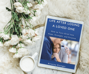 Life After Losing A Loved One ebook: helping you find hope, strength, and purpose after losing a loved one.