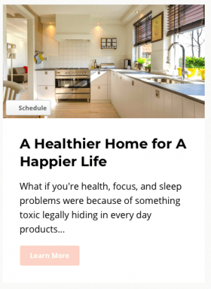 Healthy Home, Happy Life online course teaches you all about how to identify toxic ingredients in common household products, including cleaners, shampoo, conditioner, body wash, soaps, skin care, cosmetics, hair care, and laundry products. It provides lists of chemicals to avoid, how to read labels, and suggest safe alternatives.
