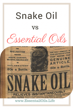 Essential Oils or Snake Oils? What is the difference?