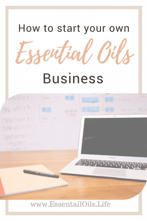 Thinking about starting an essential oil business? There are several different ways you can start and run your own business. Make sure you know them before you get started!