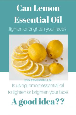 Can lemon essential oil brighten or lighten dark spots on your skin?