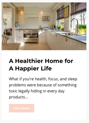 Healthy Home Happy Life online course covers what harmful personal care and cleaning products to avoid, and how to replace them wit healthier DIY and non-DIY options