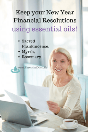 Essential oils may help your finance related new year resolutions by helping inspire a healthy money mindset and attract abundance