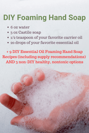 DIY Foaming hand soap recipe; essential oil hand soap recipe