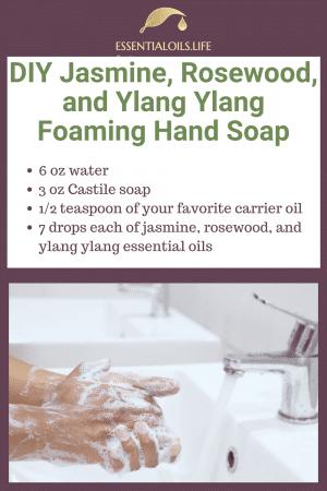 DIY jasmine rosewood ylang ylang foaming hand soap