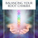 root chakra; balancing root chakra; essential oils root chakra; root chakra essential oils; using essential oils for your root chakra; balancing your root chakra with essential oils;